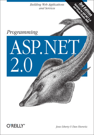 Okładka książki Programming ASP.NET. Building Web Applications and Services with ASP.NET 2.0. 3rd Edition