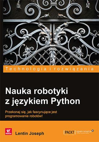 Okładka książki/ebooka Nauka robotyki z językiem Python