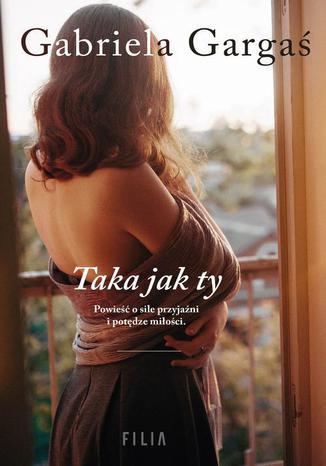 Okładka książki/ebooka Taka jak ty