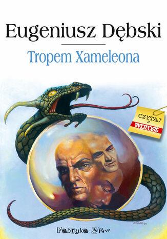 Okładka książki/ebooka Hondelyk. (#3). Tropem Xameleona