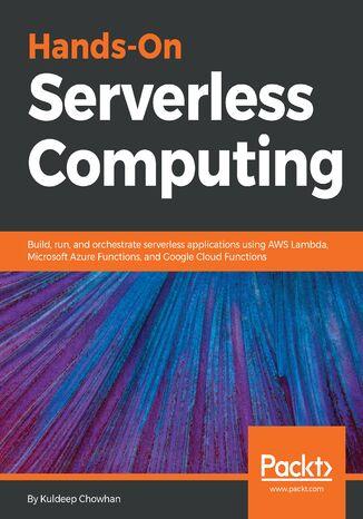 Okładka książki/ebooka Hands-On Serverless Computing