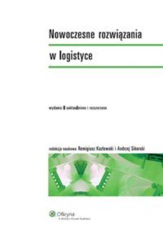 Okładka książki/ebooka Nowoczesne rozwiązania w logistyce