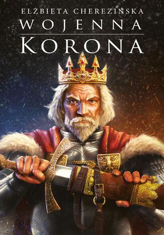 Okładka książki/ebooka Wojenna korona