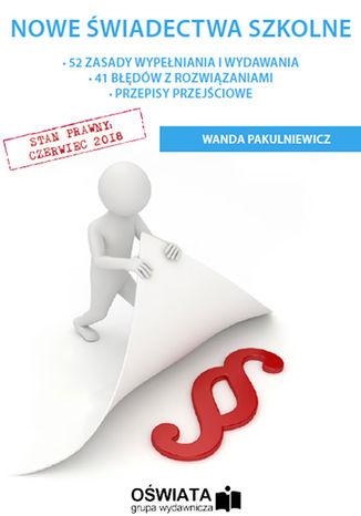 Okładka książki/ebooka Nowe świadectwa szkolne