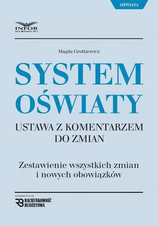 Okładka książki/ebooka System Oświaty Ustawa z komentarzem do zmian