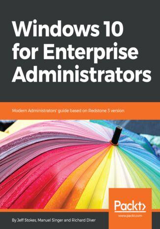 Okładka książki/ebooka Windows 10 for Enterprise Administrators