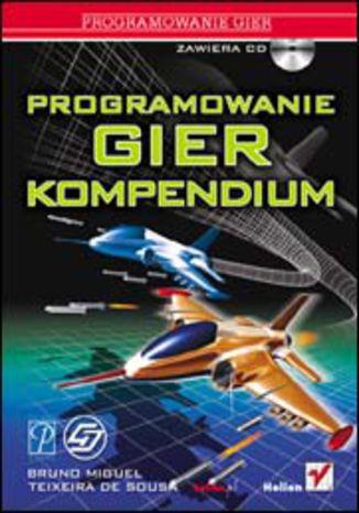 Okładka książki Programowanie gier. Kompendium