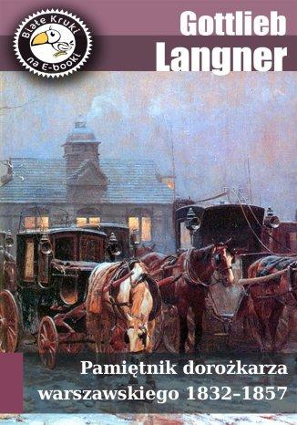 Okładka książki/ebooka Pamiętnik dorożkarza warszawskiego 1832-1857