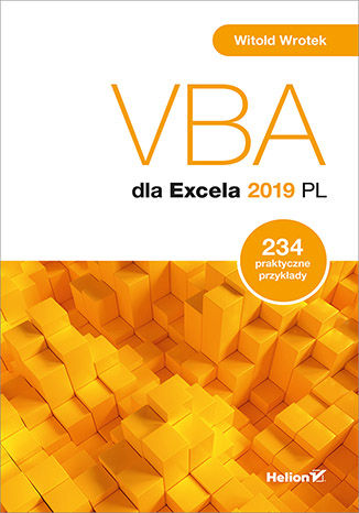 Okładka książki/ebooka VBA dla Excela 2019 PL. 234 praktyczne przykłady