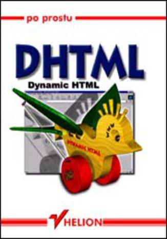 Okładka książki/ebooka Po prostu DHTML