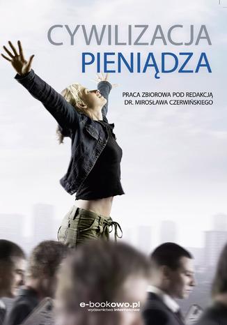 Okładka książki/ebooka Cywilizacja pieniądza