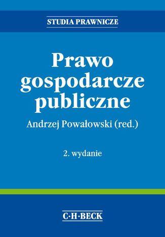 Okładka książki/ebooka Prawo gospodarcze publiczne. Wydanie 2