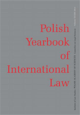 Okładka książki/ebooka 2013 Polish Yearbook of International Law vol. XXXIII