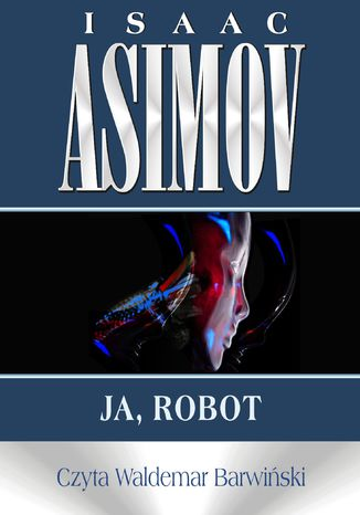 Okładka książki/ebooka Roboty. Ja, robot