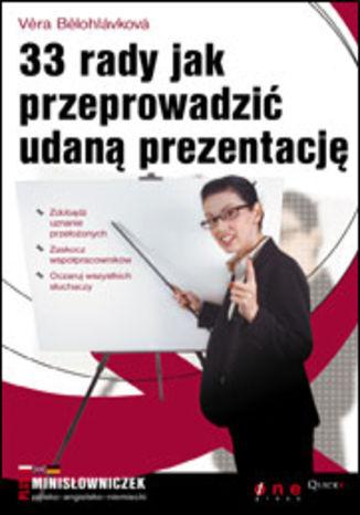 Okładka książki 33 rady jak przeprowadzić udaną prezentację