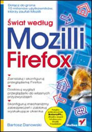 Okładka książki/ebooka Świat według Mozilli. Firefox