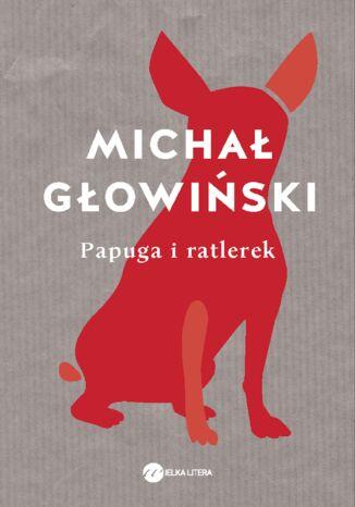 Okładka książki/ebooka Papuga i ratlerek