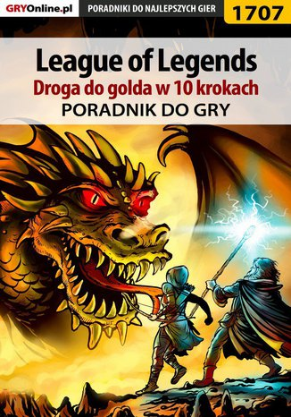 Okładka książki/ebooka League of Legends - Droga do golda w 10 krokach