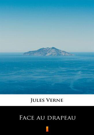Okładka książki/ebooka Face au drapeau