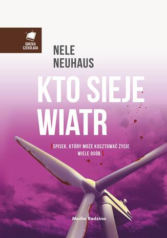 Okładka książki/ebooka Kto sieje wiatr