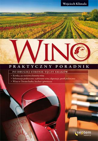 Okładka książki/ebooka Wino. Praktyczny poradnik