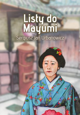Okładka książki/ebooka Listy doMayumi