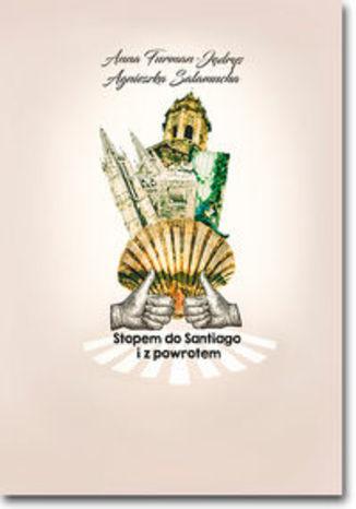 Okładka książki Stopem do Santiago i z powrotem