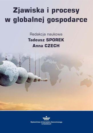 Okładka książki/ebooka Zjawiska i procesy w globalnej gospodarce