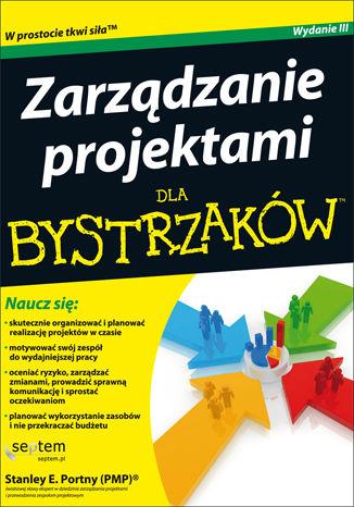 Okładka książki/ebooka Zarządzanie projektami dla bystrzaków