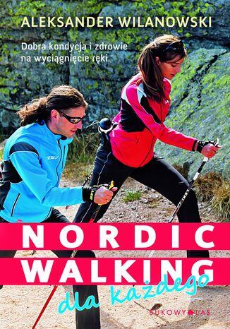 Okładka książki/ebooka Nordic walking dla każdego