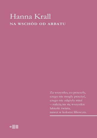 Okładka książki/ebooka Na wschód od Arbatu