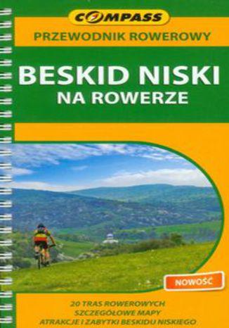 Okładka książki/ebooka Beskid Niski na rowerze. Przewodnik rowerowy Compass