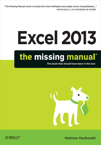 Okładka książki/ebooka Excel 2013: The Missing Manual
