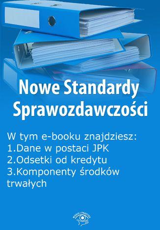 Okładka książki/ebooka Nowe Standardy Sprawozdawczości, wydanie kwiecień 2016 r