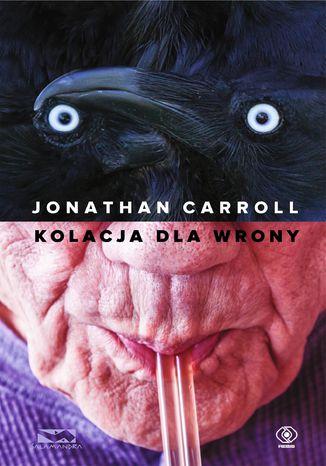 Okładka książki/ebooka Kolacja dla wrony