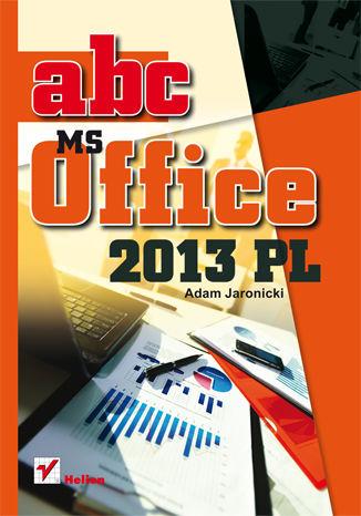 Okładka książki/ebooka ABC MS Office 2013 PL