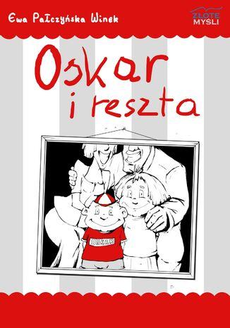 Okładka książki/ebooka Oskar i reszta