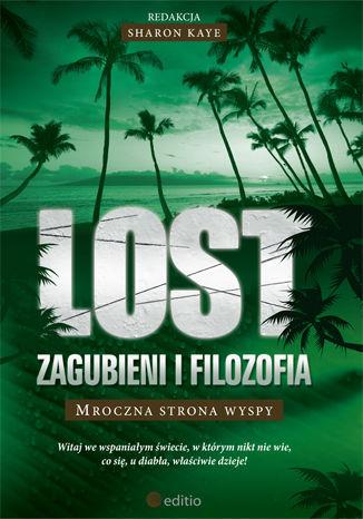 Okładka książki/ebooka Lost: Zagubieni i filozofia. Mroczna strona wyspy