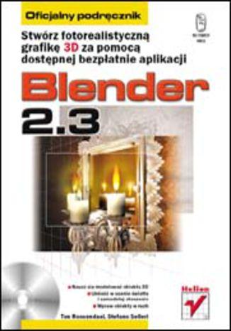 Okładka książki/ebooka Blender 2.3. Oficjalny podręcznik