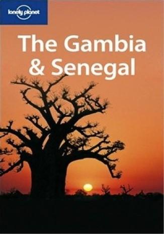 Okładka książki/ebooka The Gambia & Senegal Lonely Planet