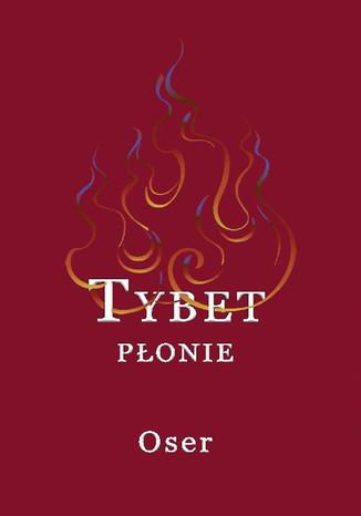 Okładka książki/ebooka Tybet płonie