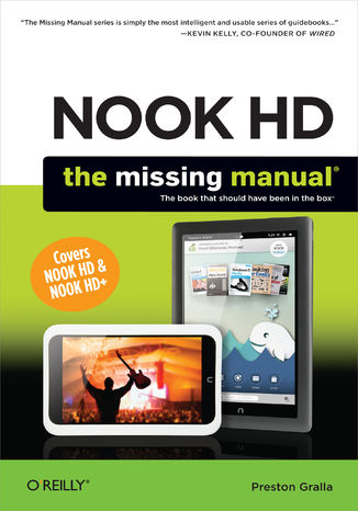 Okładka książki/ebooka NOOK HD: The Missing Manual. 2nd Edition