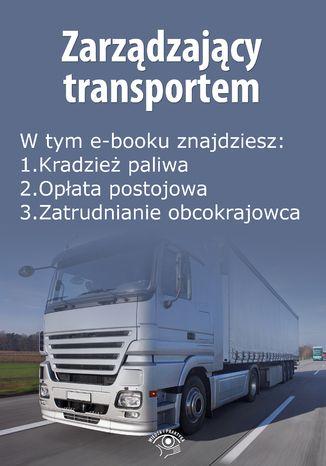 Okładka książki/ebooka Zarządzający transportem, wydanie kwiecień 2016 r