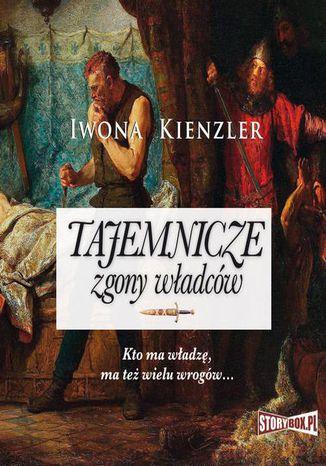 Okładka książki/ebooka Tajemnicze zgony władców