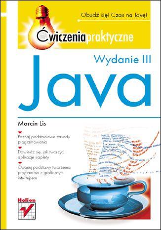 Okładka książki/ebooka Java. Ćwiczenia praktyczne. Wydanie III