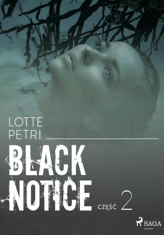 Okładka książki/ebooka Black notice: część 2