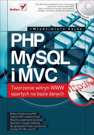 Okładka książki/ebooka PHP, MySQL i MVC. Tworzenie witryn WWW opartych na bazie danych