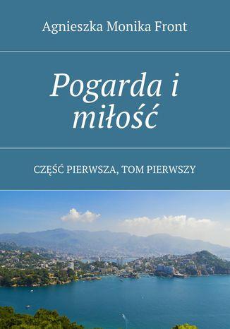 Okładka książki/ebooka Pogarda i miłość
