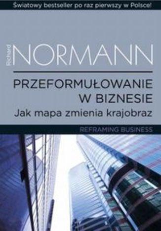 Okładka książki/ebooka Przeformułowanie w biznesie