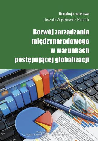 Okładka książki/ebooka Rozwój zarządzania międzynarodowego w warunkach postępującej globalizacji